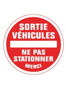 sortie véhicules ne pas stationner merci